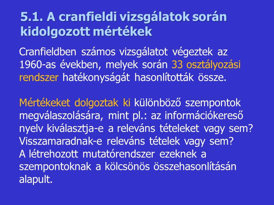 5.1. A cranfieldi vizsgálatok során kidolgozott mértékek