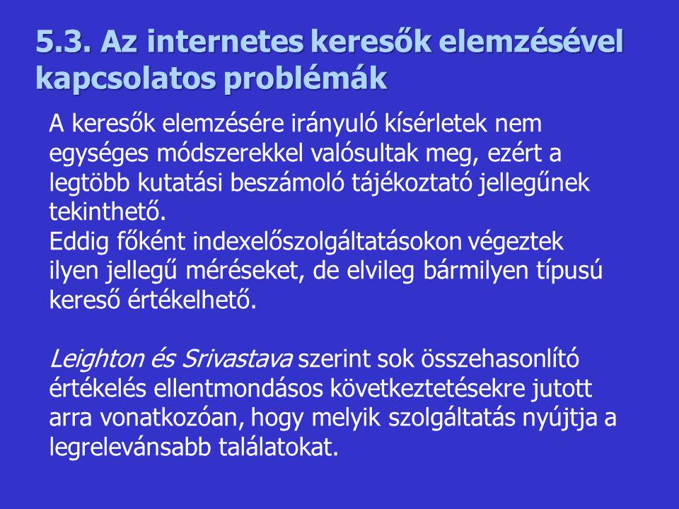 5.3. Az internetes keresők elemzésével kapcsolatos problémák