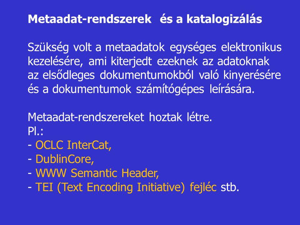 Metaadat-rendszerek és a katalogizálás
