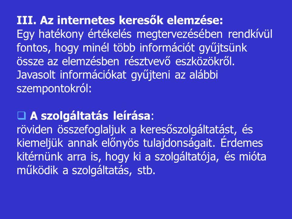 III. Az internetes keresők elemzése: