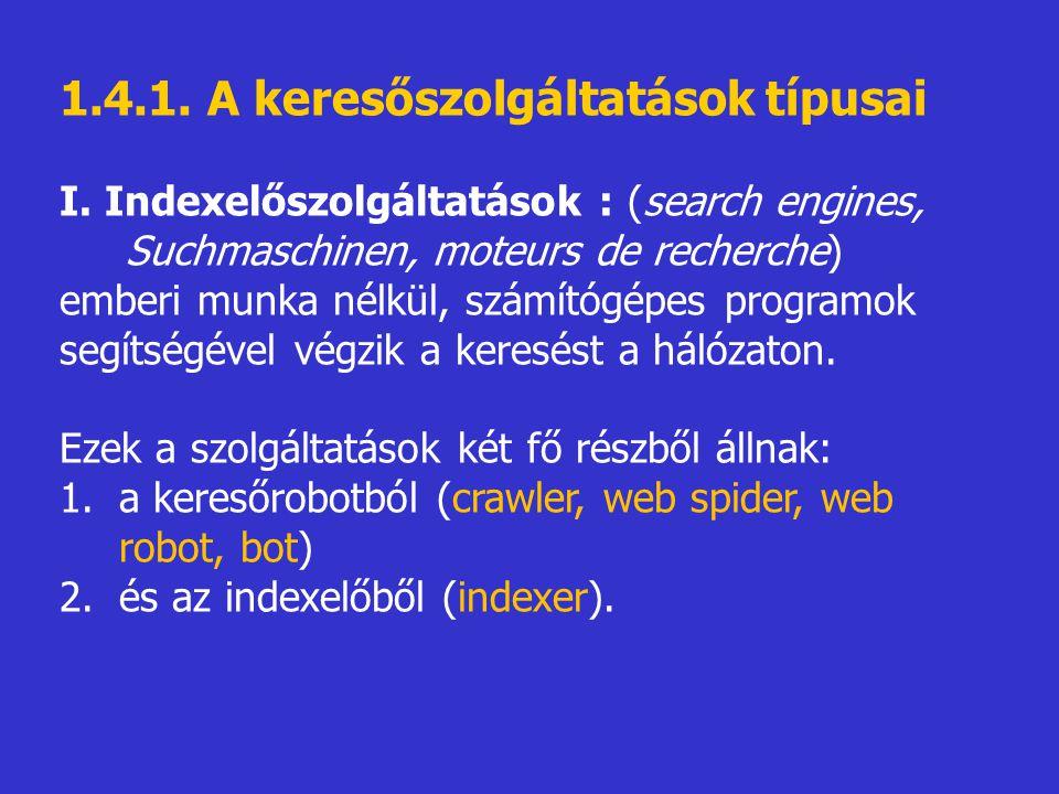 1.4.1. A keresőszolgáltatások típusai