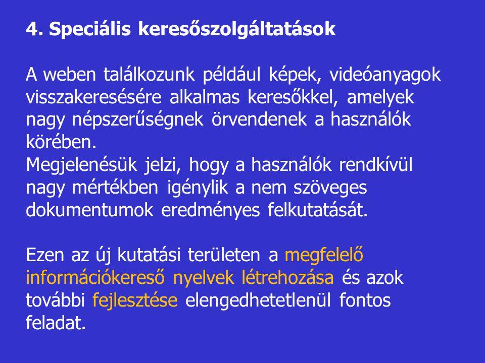 4. Speciális keresőszolgáltatások