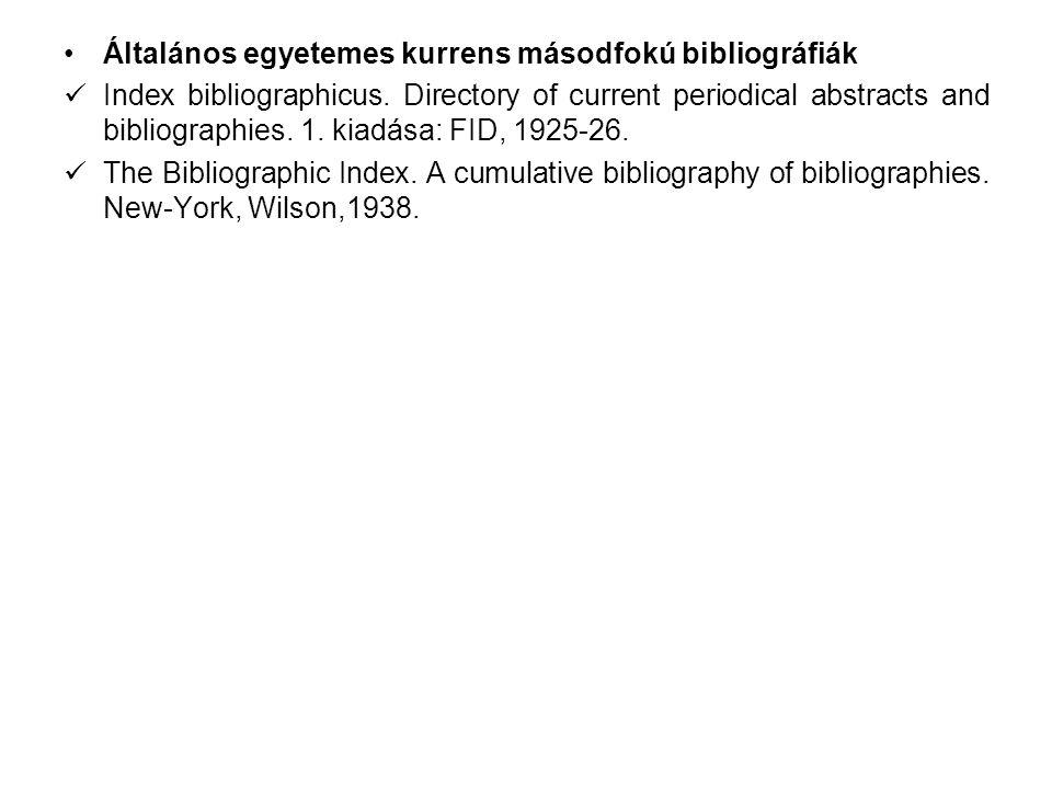 Általános egyetemes kurrens másodfokú bibliográfiák