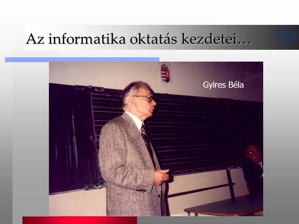Az informatika oktatás kezdetei…