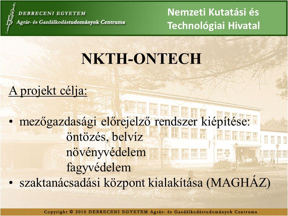 NKTH-ONTECH A projekt célja: