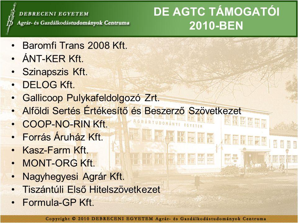 DE AGTC TÁMOGATÓI 2010-BEN Baromfi Trans 2008 Kft. ÁNT-KER Kft.