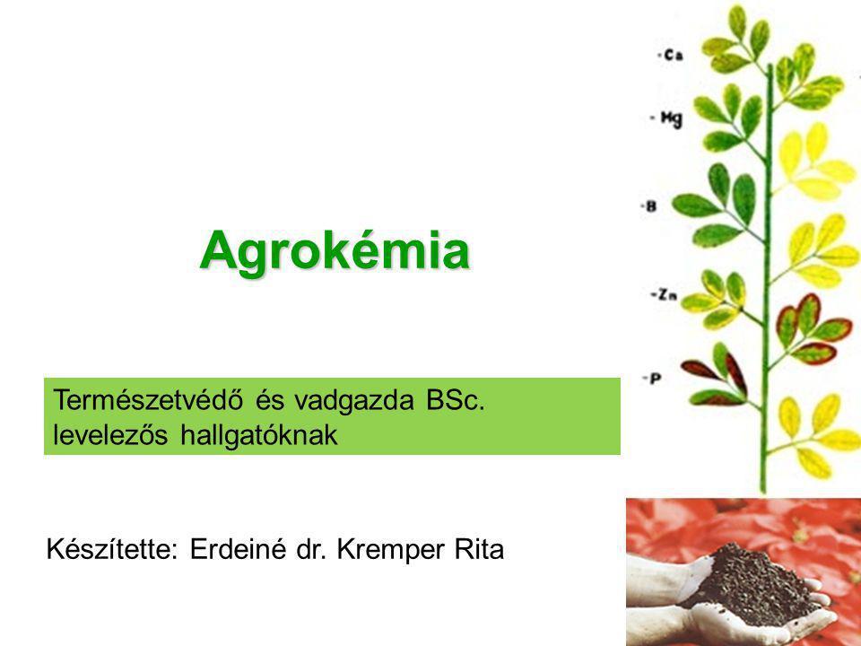 Agrokémia Természetvédő és vadgazda BSc. levelezős hallgatóknak
