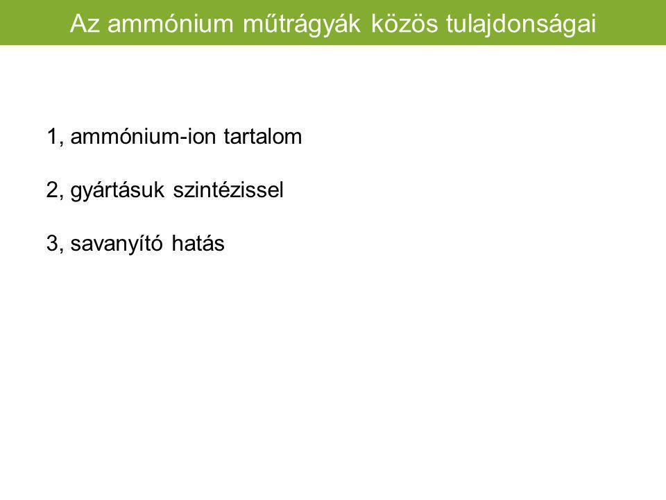 Az ammónium műtrágyák közös tulajdonságai