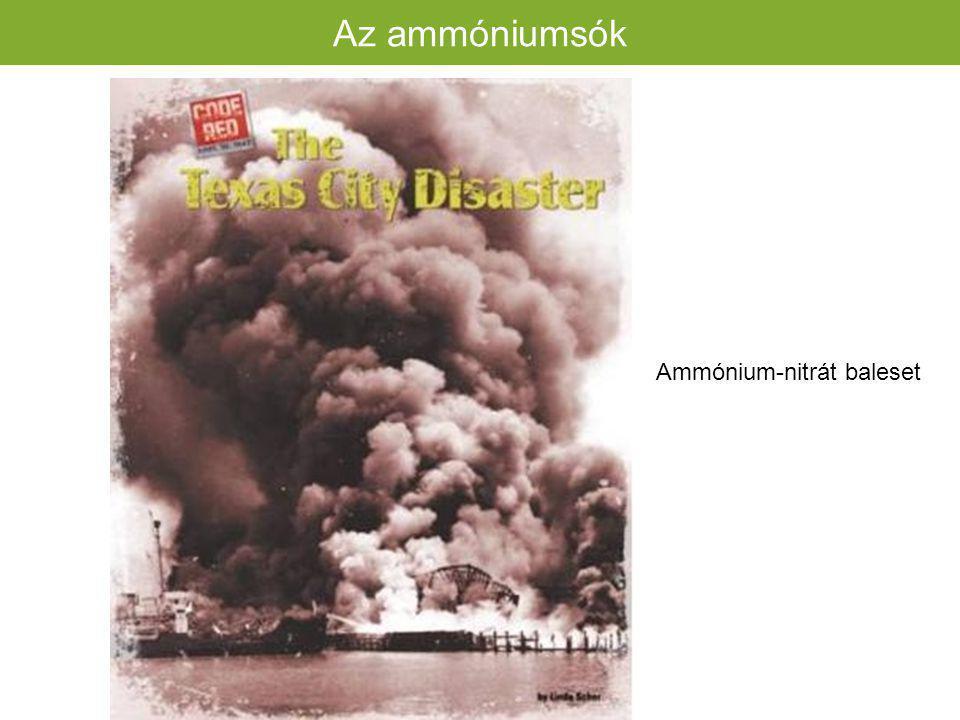 Az ammóniumsók Ammónium-nitrát baleset 66