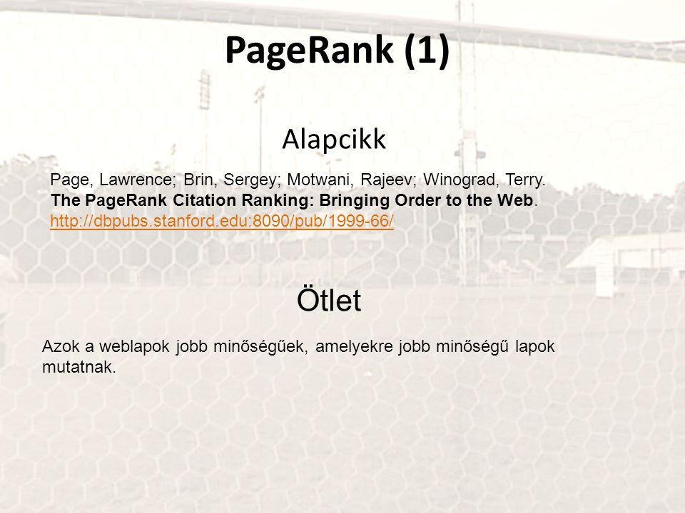 PageRank (1) Alapcikk Ötlet
