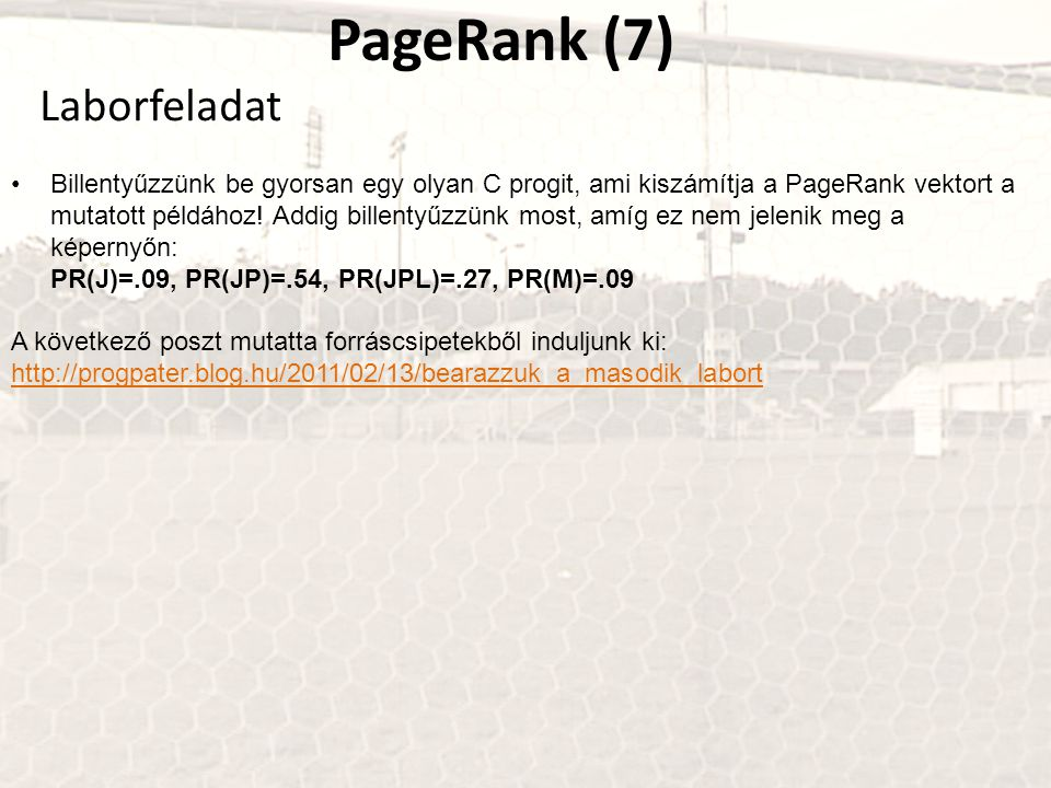 PageRank (7) Laborfeladat