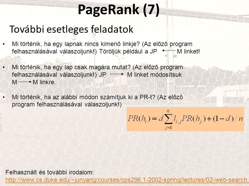 PageRank (7) További esetleges feladatok