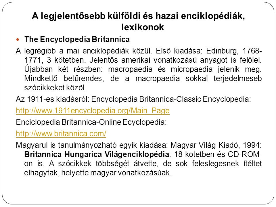 A legjelentősebb külföldi és hazai enciklopédiák, lexikonok