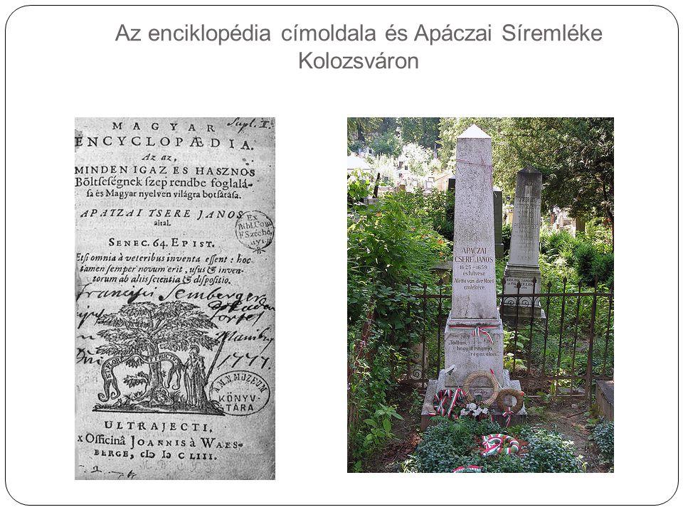 Az enciklopédia címoldala és Apáczai Síremléke Kolozsváron