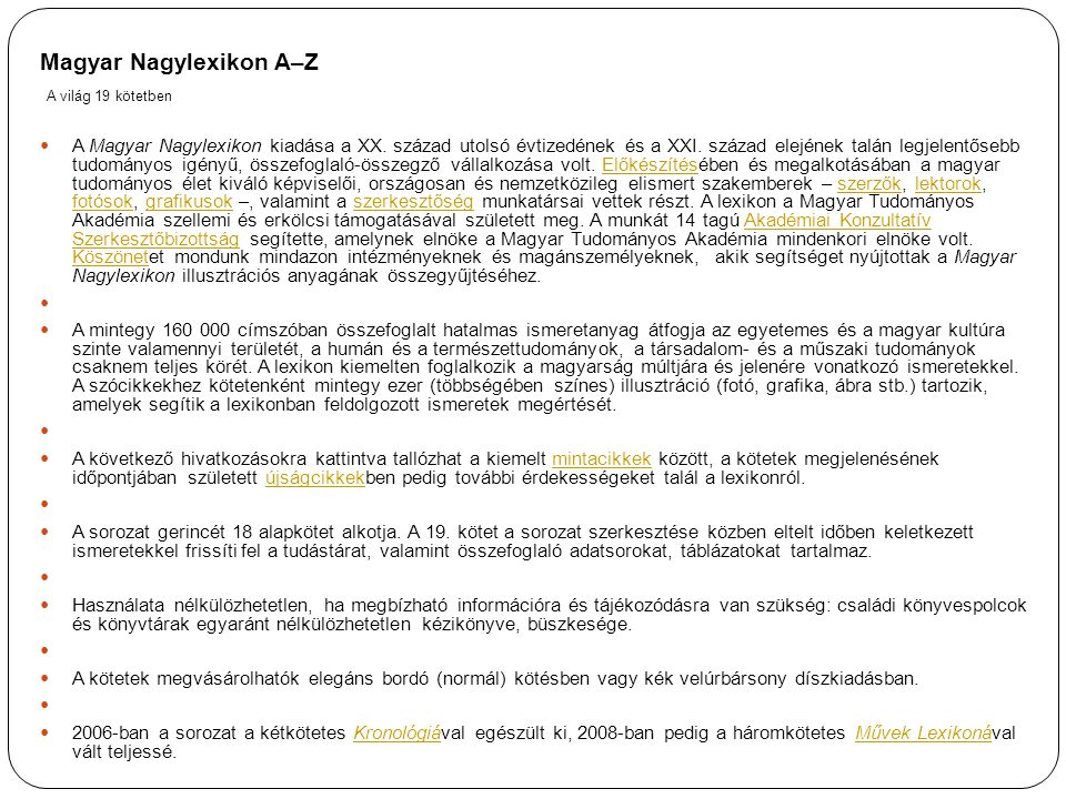 Magyar Nagylexikon A–Z A világ 19 kötetben