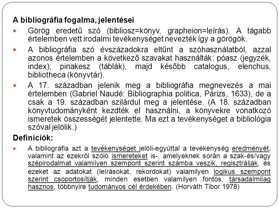 A bibliográfia fogalma, jelentései