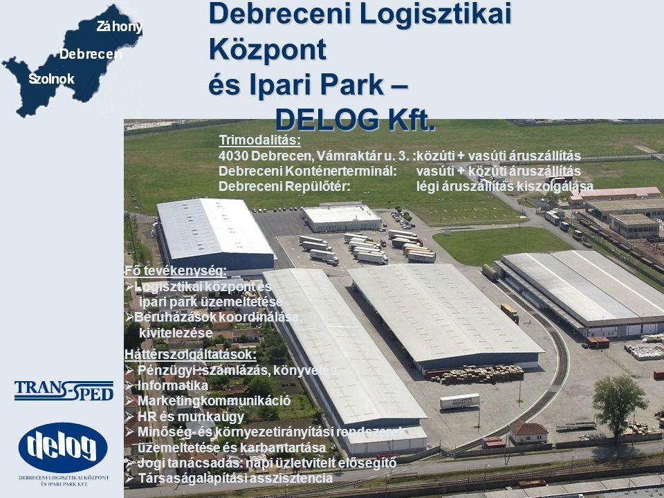 Debreceni Logisztikai Központ és Ipari Park – DELOG Kft.