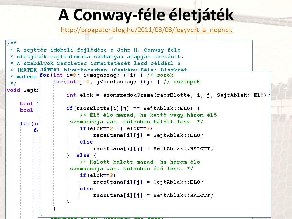 A Conway-féle életjáték http://progpater. blog