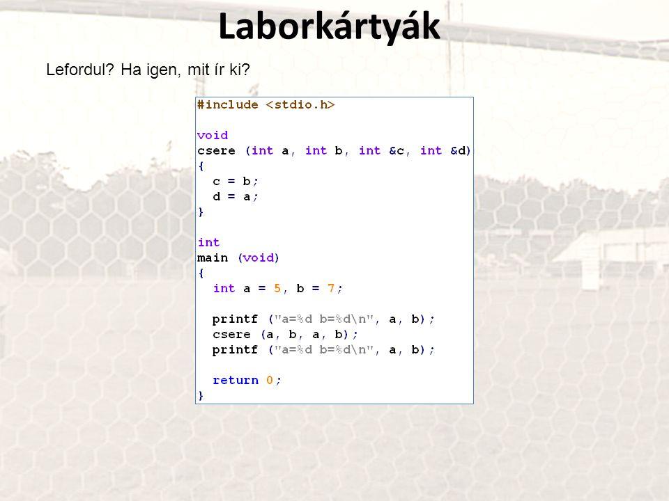 Laborkártyák Lefordul Ha igen, mit ír ki