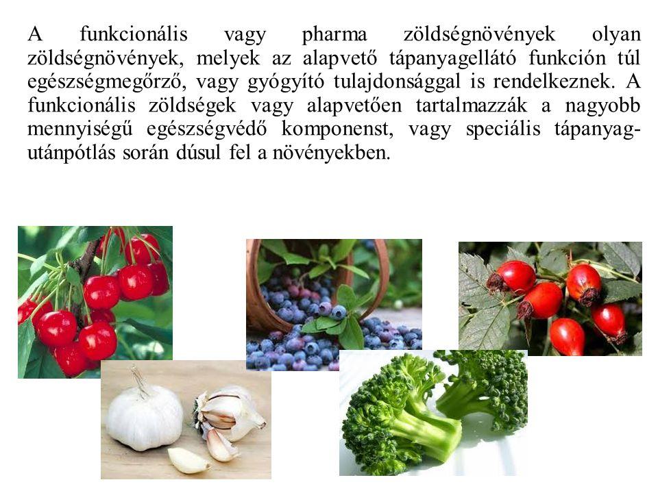 A funkcionális vagy pharma zöldségnövények olyan zöldségnövények, melyek az alapvető tápanyagellátó funkción túl egészségmegőrző, vagy gyógyító tulajdonsággal is rendelkeznek.