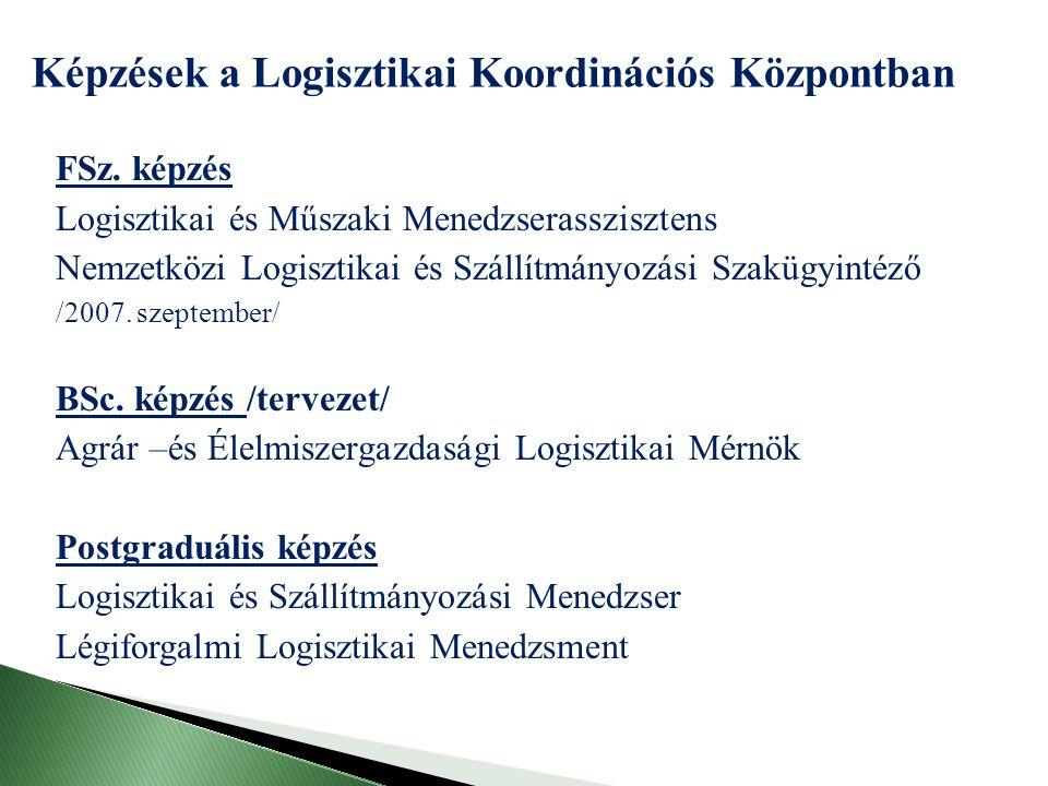 Képzések a Logisztikai Koordinációs Központban