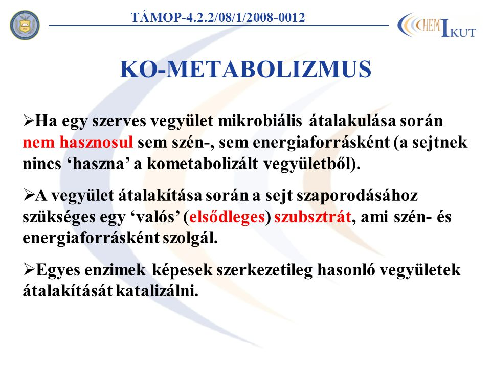TÁMOP-4.2.2/08/1/2008-0012 KO-METABOLIZMUS.