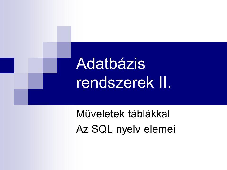 Adatbázis rendszerek II.