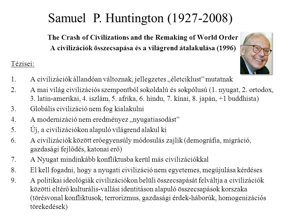 Samuel P. Huntington (1927-2008)