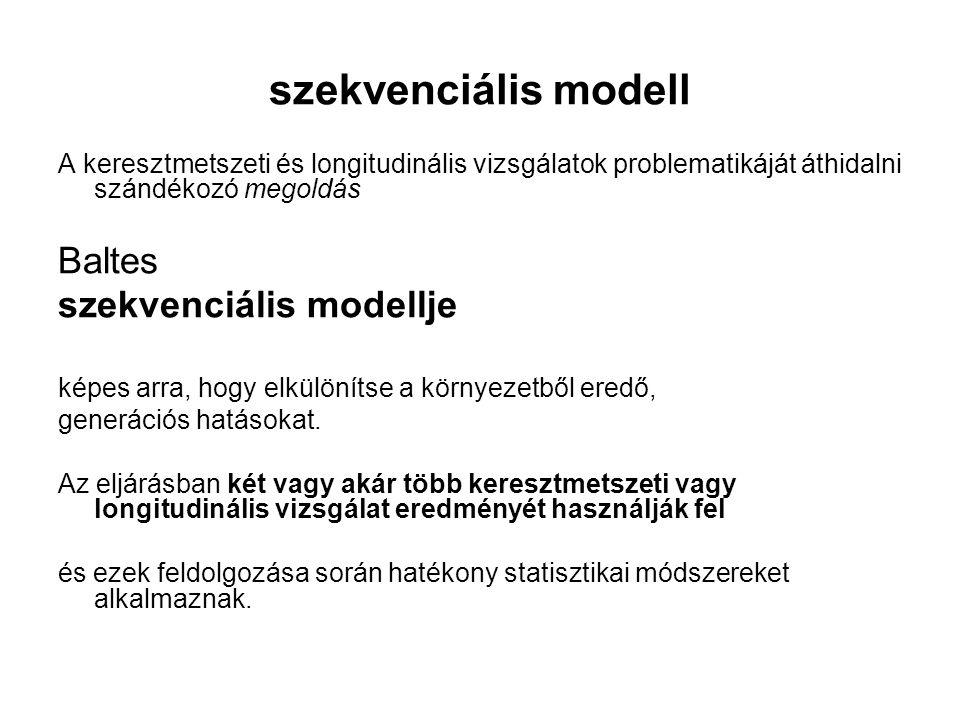 szekvenciális modell Baltes szekvenciális modellje