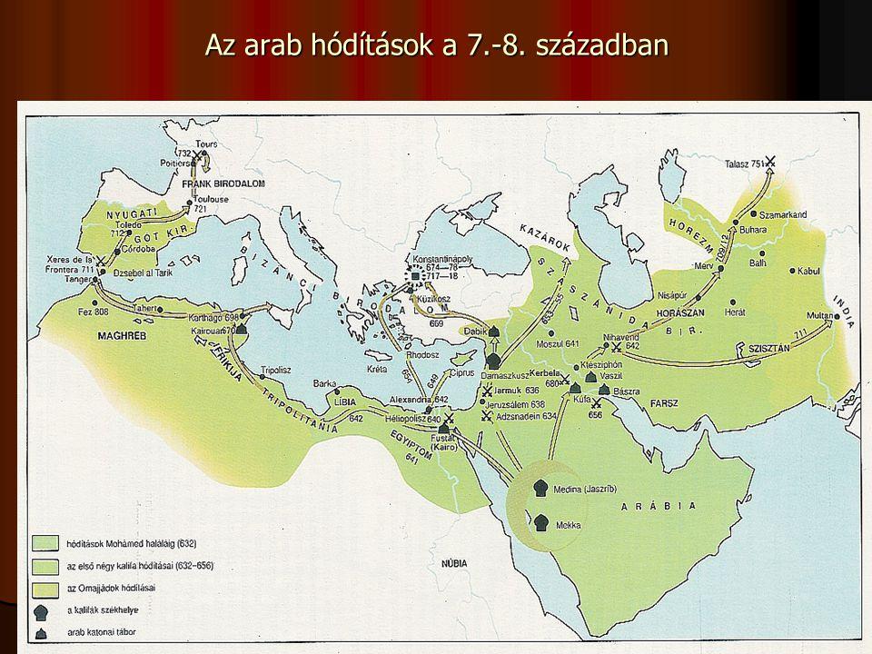 Az arab hódítások a 7.-8. században