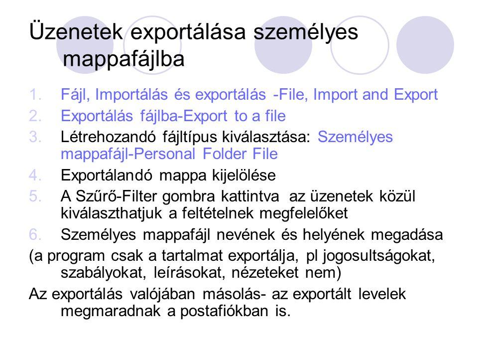 Üzenetek exportálása személyes mappafájlba