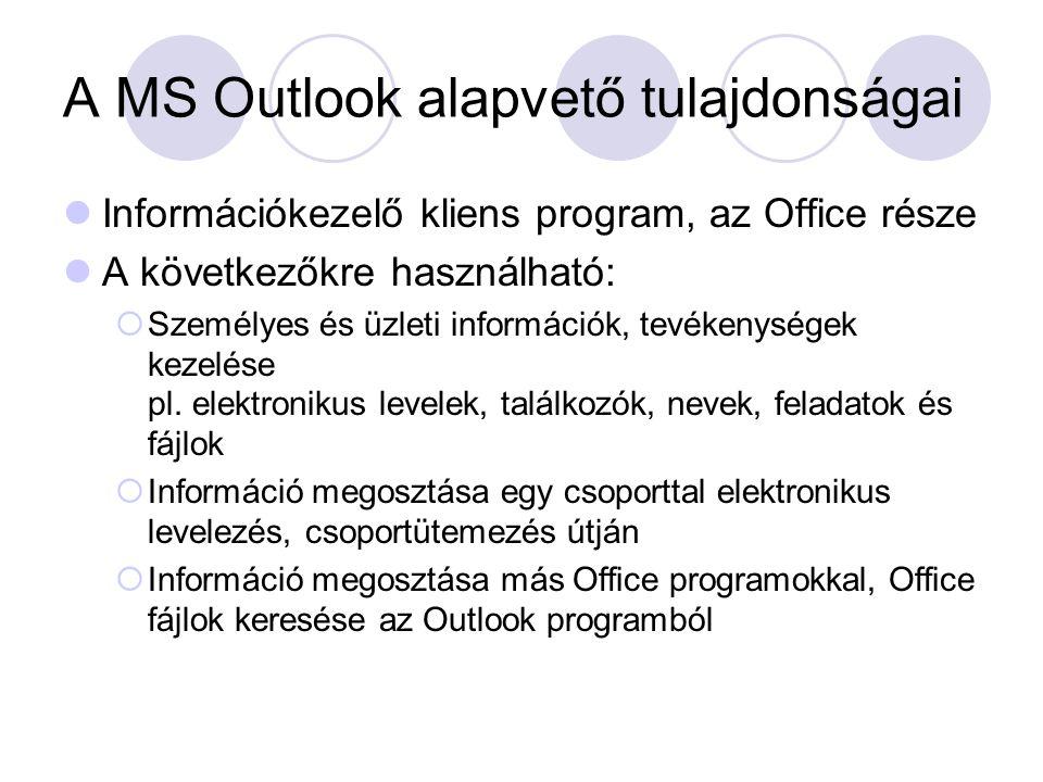 A MS Outlook alapvető tulajdonságai