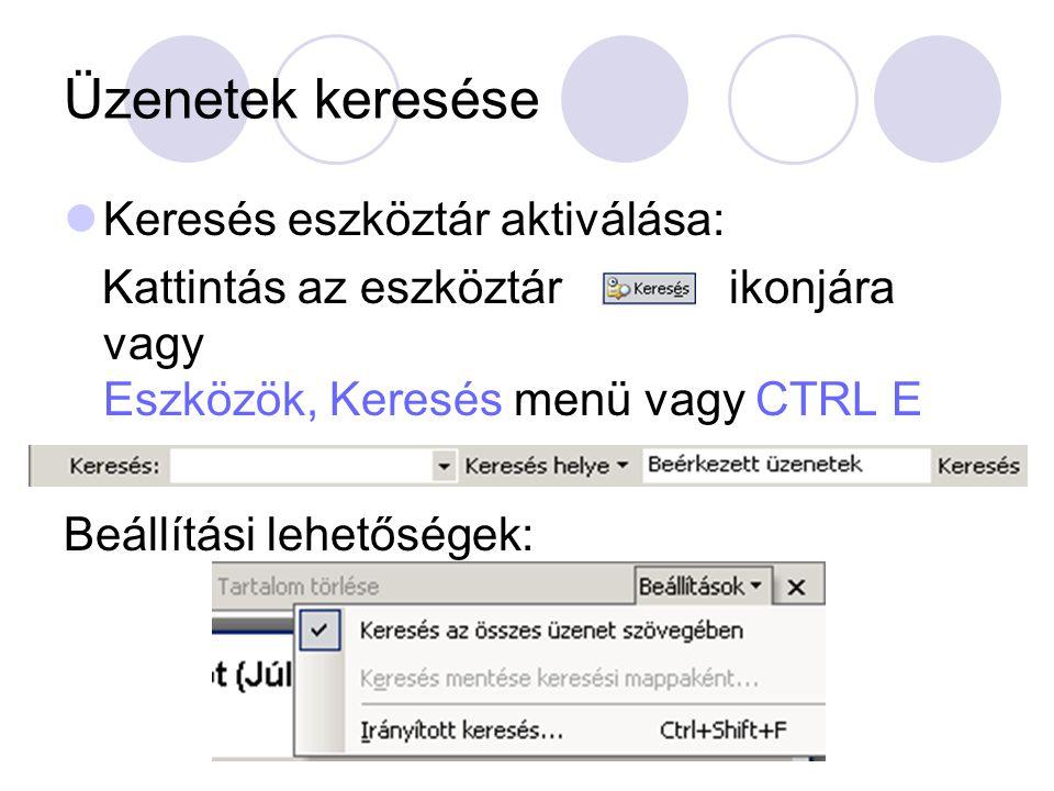 Üzenetek keresése Keresés eszköztár aktiválása: