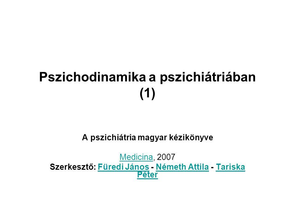 Pszichodinamika a pszichiátriában (1)