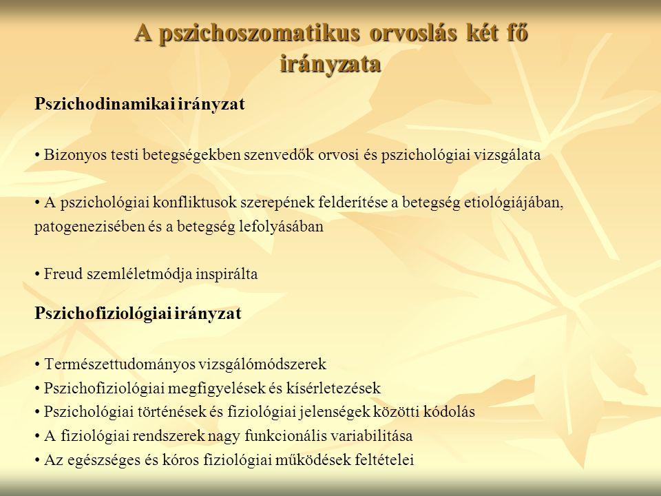 A pszichoszomatikus orvoslás két fő irányzata