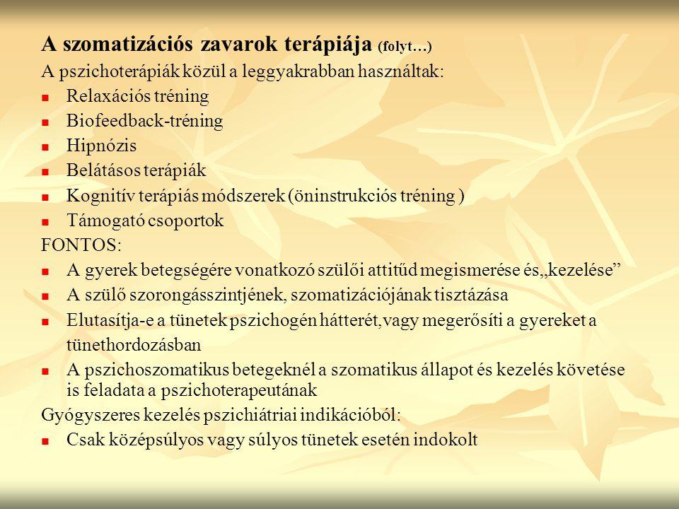 A szomatizációs zavarok terápiája (folyt…)