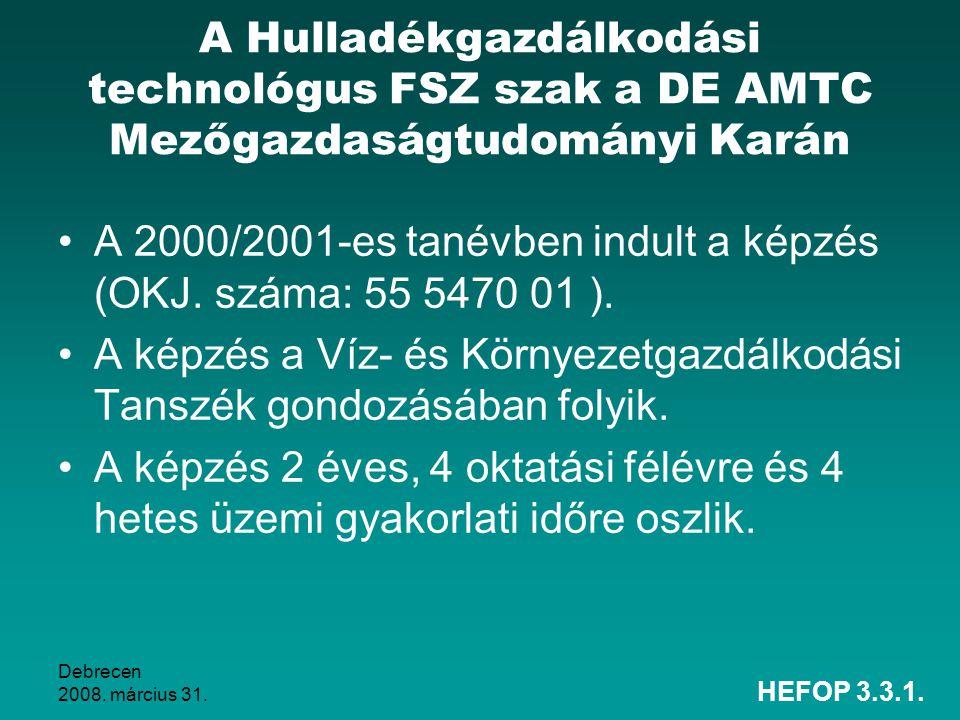 A 2000/2001-es tanévben indult a képzés (OKJ. száma: 55 5470 01 ).