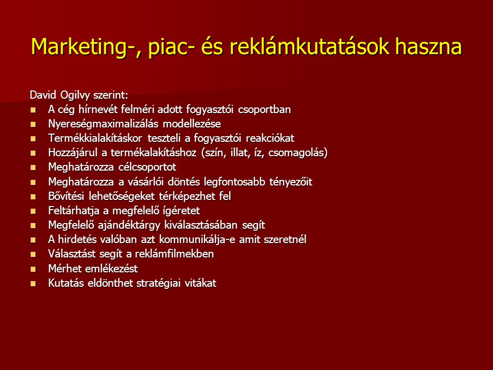 Marketing-, piac- és reklámkutatások haszna