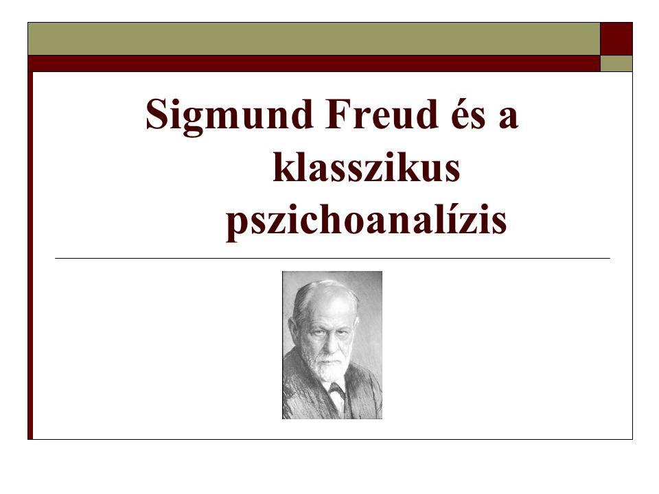 Sigmund Freud és a klasszikus pszichoanalízis