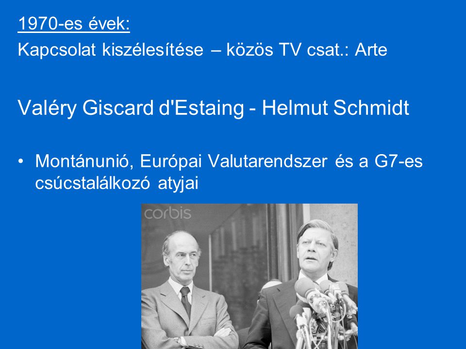 Valéry Giscard d Estaing - Helmut Schmidt