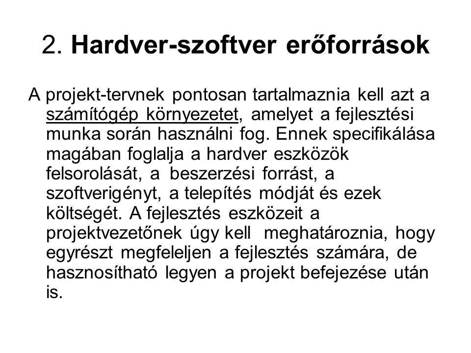 2. Hardver-szoftver erőforrások
