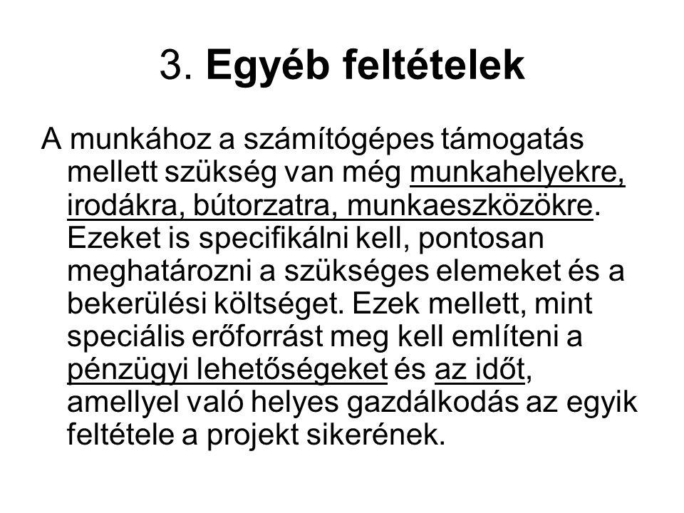 3. Egyéb feltételek