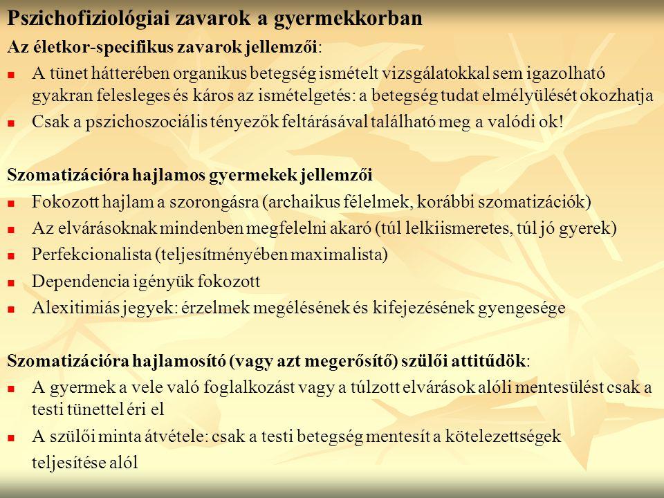 Pszichofiziológiai zavarok a gyermekkorban
