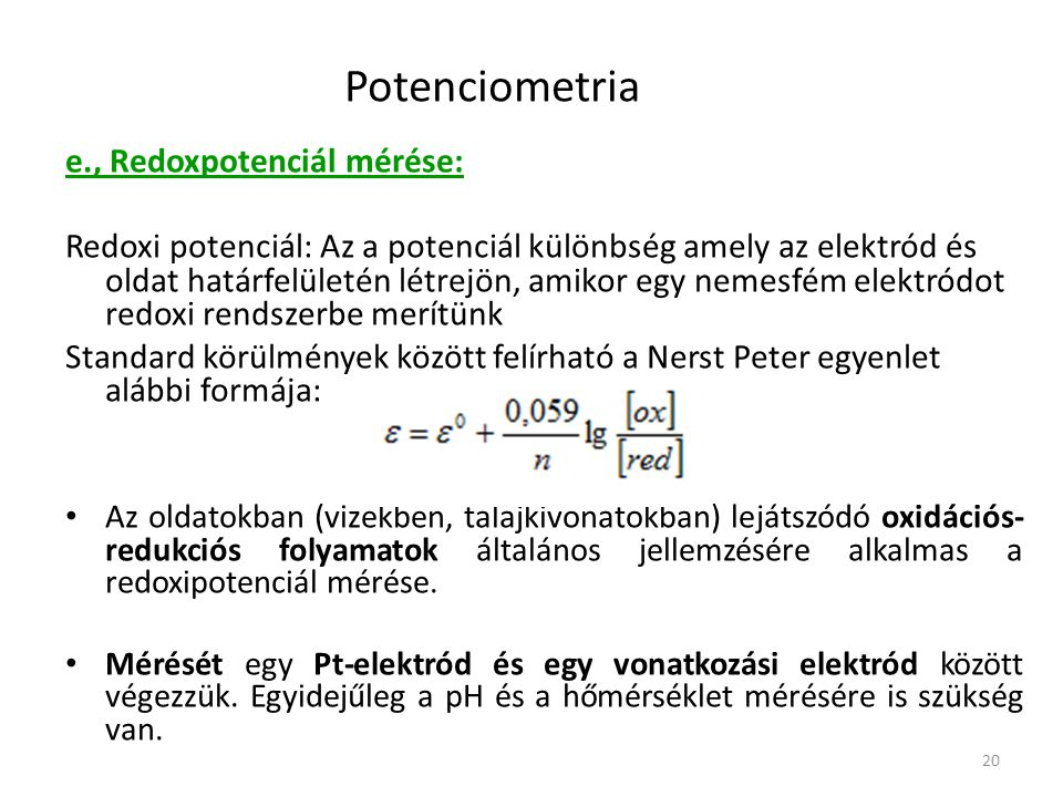 Potenciometria e., Redoxpotenciál mérése: