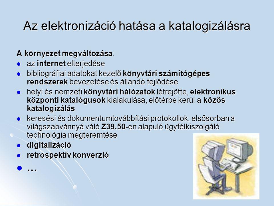 Az elektronizáció hatása a katalogizálásra