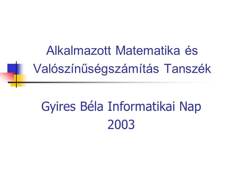 Alkalmazott Matematika és Valószínűségszámítás Tanszék
