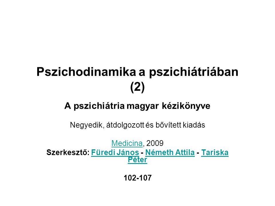 Pszichodinamika a pszichiátriában (2)