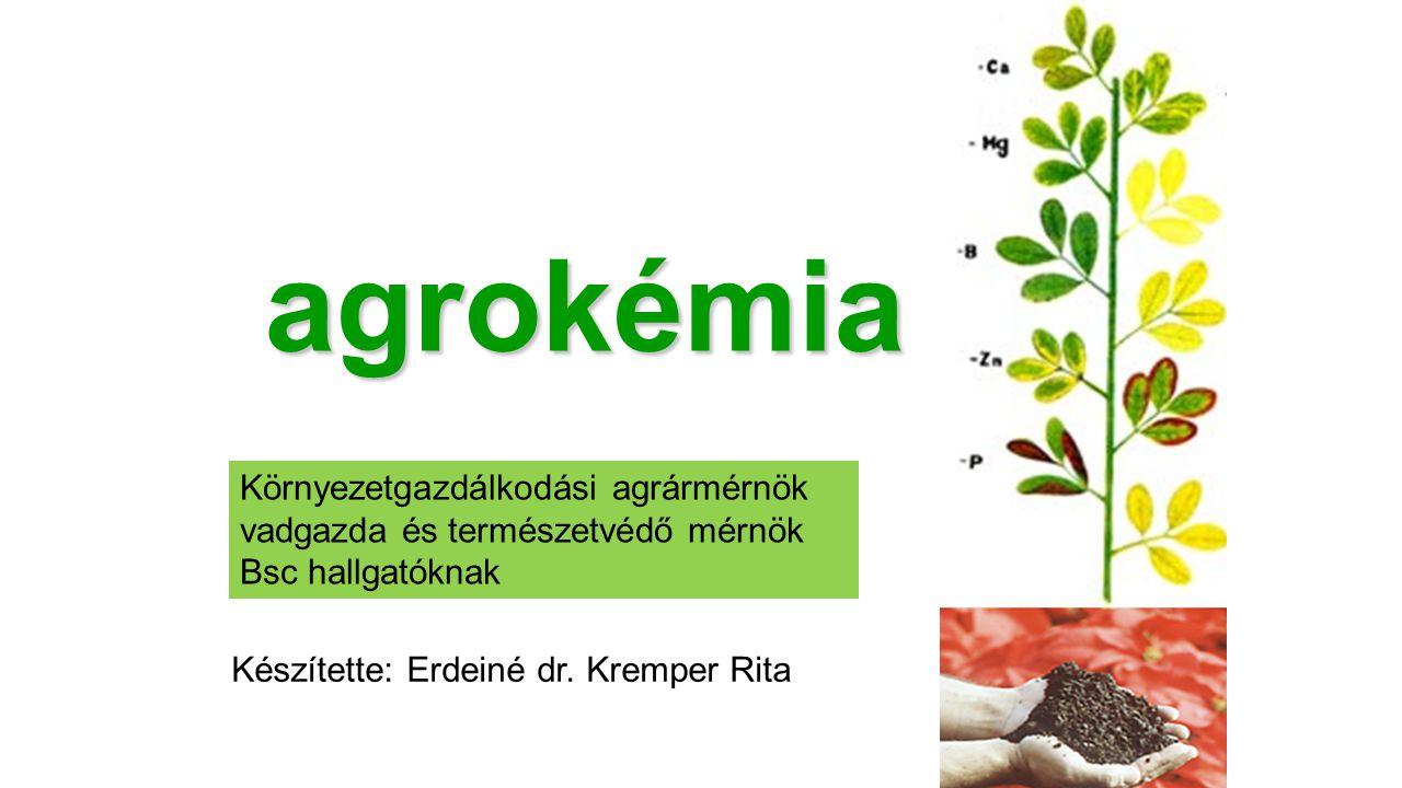 agrokémia Környezetgazdálkodási agrármérnök