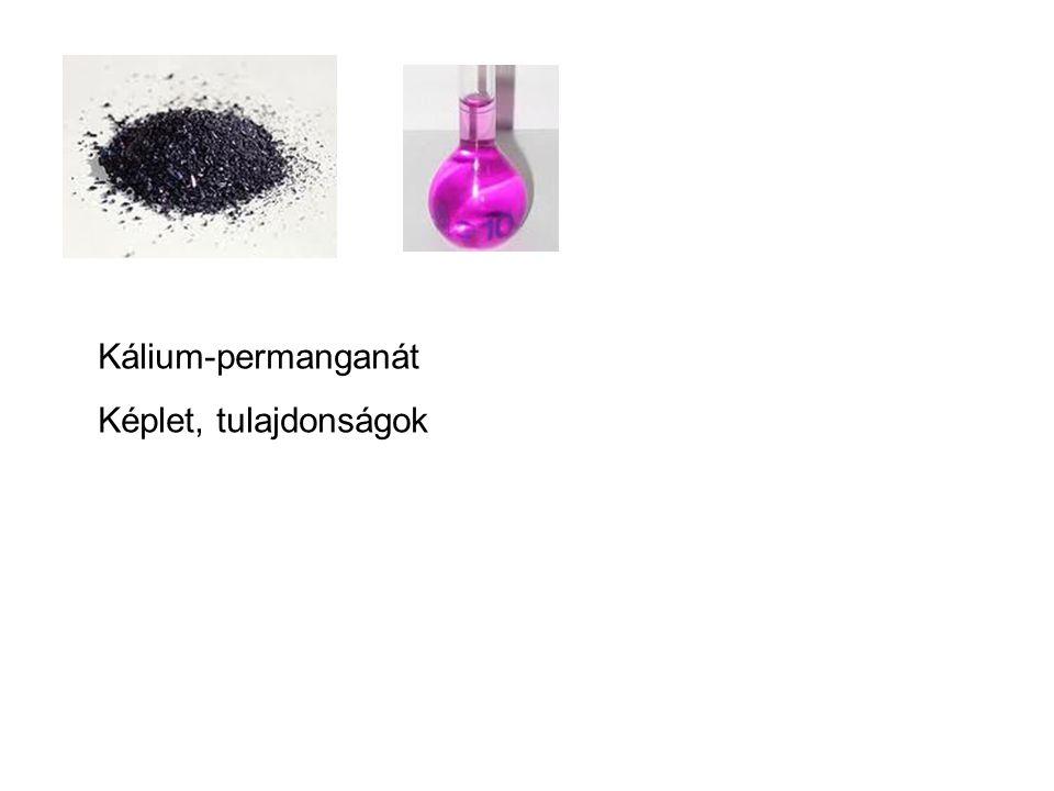 Kálium-permanganát Képlet, tulajdonságok