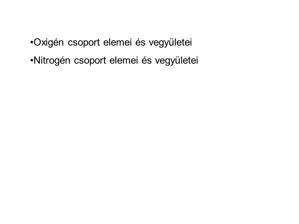 Oxigén csoport elemei és vegyületei